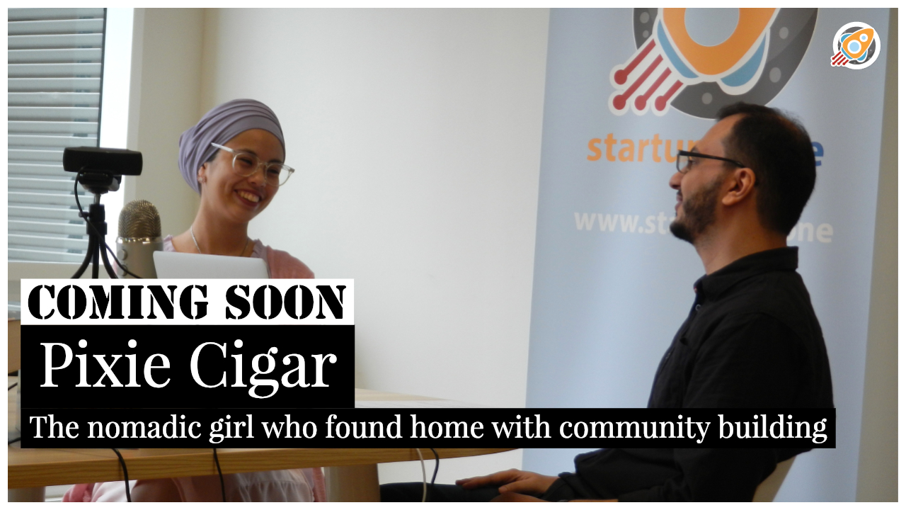 Interview with Pixie Cigar coming soon on startups zone talk