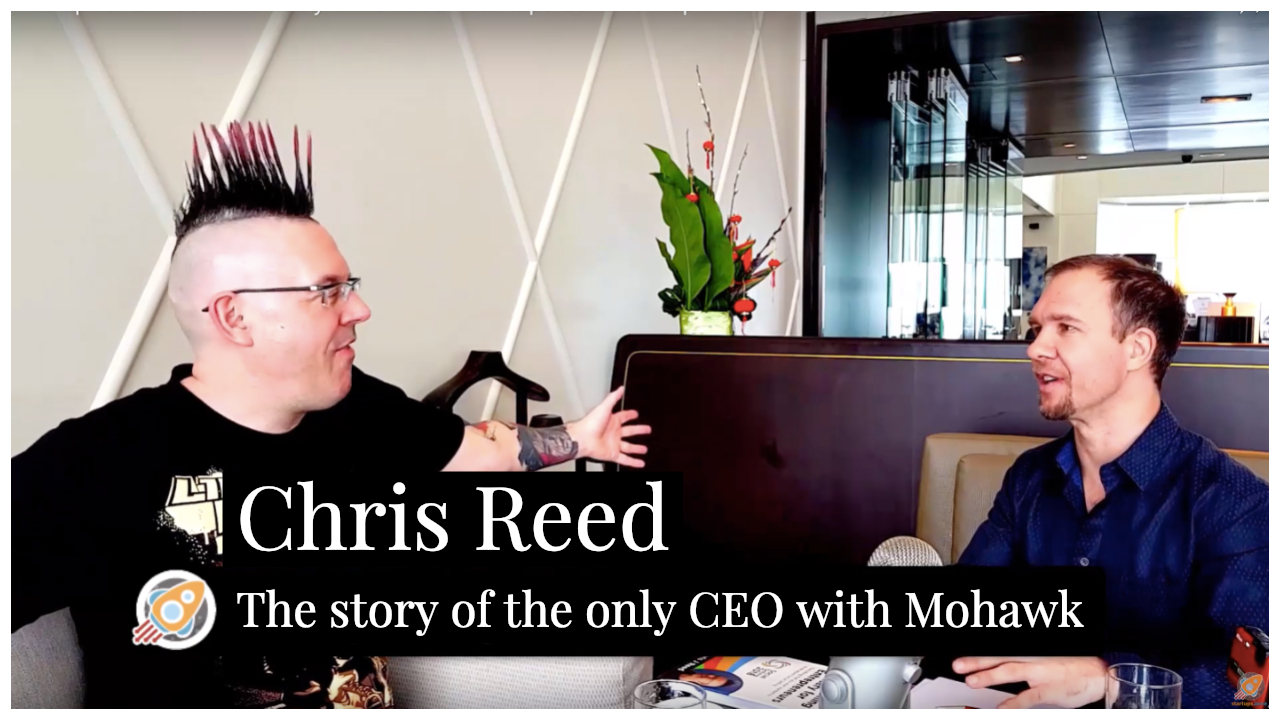 The story of the only CEO with Mohawk Chris Reed – Startups Zone Talk ep4