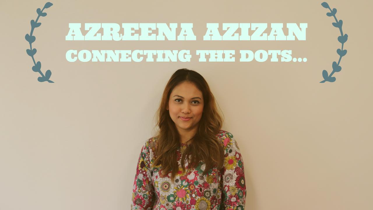 Connecting the dots – Azreena Azizan – Startups Zone Talk #16