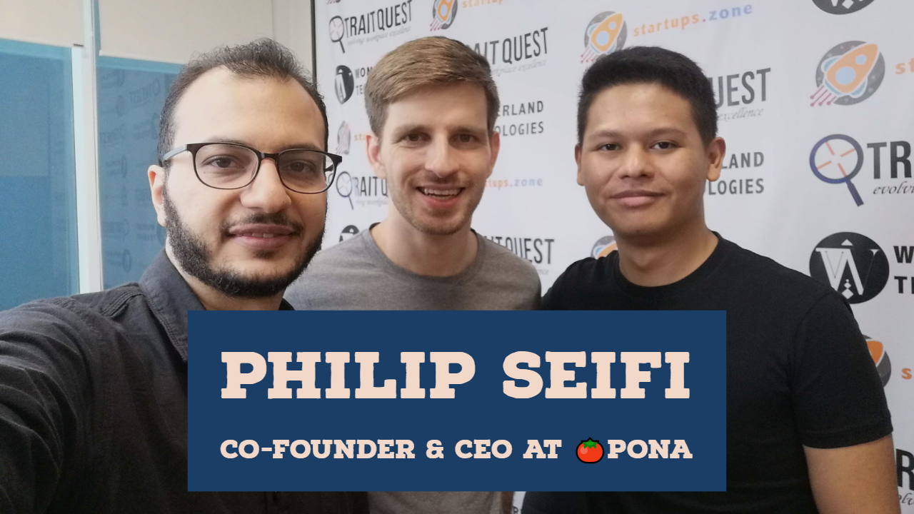 Philip Seifi Co-Founder & CEO at 🍅Pona – Startups Zone Talk Ep 26